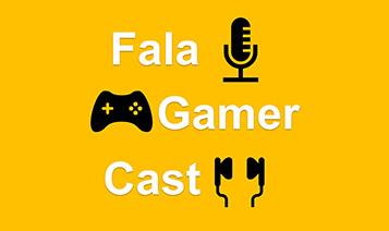 Imagem: Fala Gamer Cast